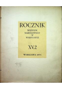 Rocznik muzeum narodowego w Warszawie XV2
