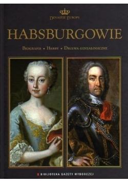 Dynastie Europy Habsburgowie