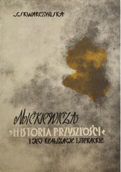 Mickiewicza historia przyszłości i jej realizacje literackie