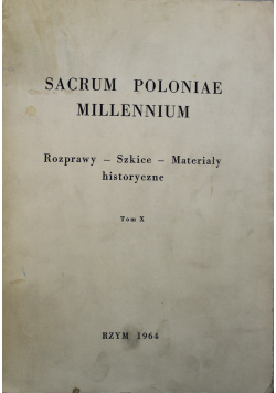 Sacrum Poloniae Millennium Tom X