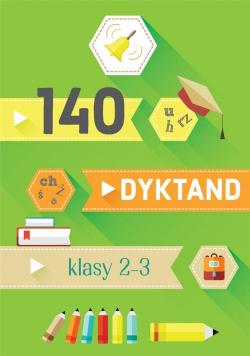 140 dyktand. Klasy 2-3