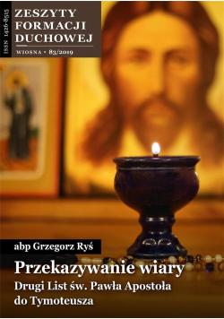 Zeszyty Formacji Duchowej nr 83 Przekazywanie...