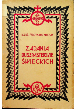 Zadania Duszpasterskie Świeckich 1932r