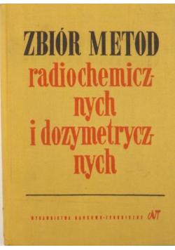 Zbiór metod radiochemicznych i dozymetrycznych