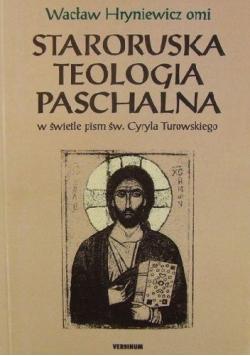 Staroruska teologia paschalna w świetle pism św Cyryla Turowskiego