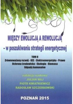 Między ewolucją a rewolucją - w poszukiwaniu...T.2