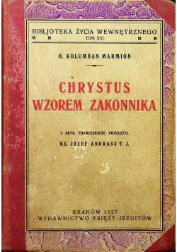 Chrystus Wzorem Zakonnika 1927 r.