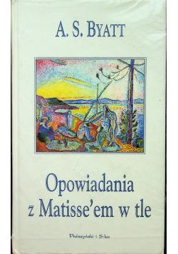 Opowiadania z Matisse'em w tle