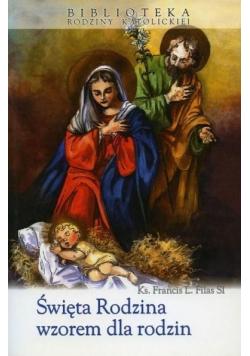Święta Rodzina wzorem dla rodzin