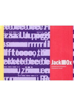 Jack OX. Ursonate Kurta Schwittersa
