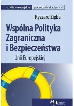 Wspólna polityka zagraniczna i bezpieczeństwa Unii Europejskiej