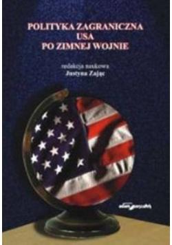 Polityka zagraniczna USA po zimnej wojnie + Autograf Zając