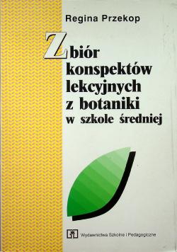 Zbiór konspektów lekcyjnych z botaniki w szkole średniej