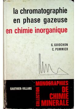 La chromatographie en phase gazeuse en chimie inorganique