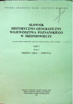 Słownik historyczno - geograficzny województwa poznańskiego w średniowieczu część 1 zeszyt 3
