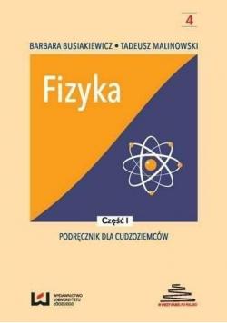 Fizyka. Podręcznik dla cudzoziemców T.1
