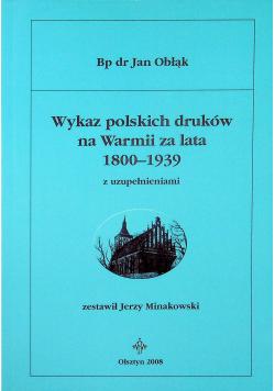 Wykaz polskich druków na Warmii za lata 1800-1939