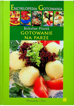 Encyklopedia Gotowania Gotowanie na parze
