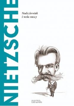 Nietzsche Nadczłowiek i wola mocy NOWA