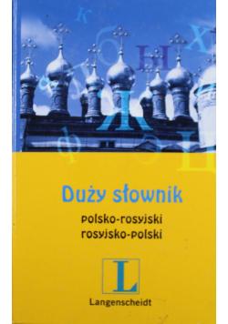 Duży słownik polsko rosyjski rosyjsko polski