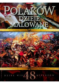 Polaków dzieje malowane