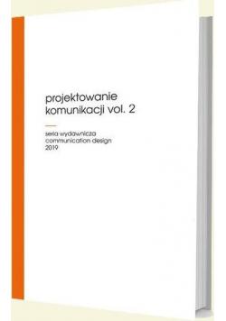 Projektowanie komunikacji vol. 2