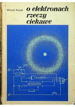 W elektronach rzeczy ciekawe