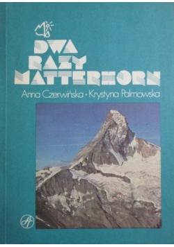 Dwa razy Matterhorn