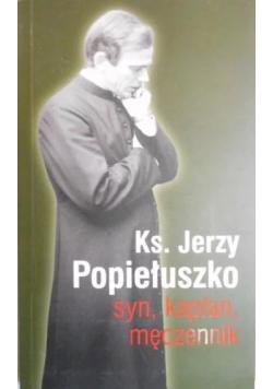 Ks Jerzy Popiełuszko syn kapłan męczennik