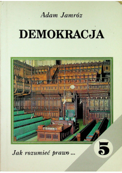 Jak rozumieć prawo 5 Demokracja