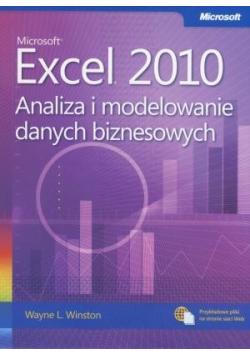 Microsoft Excel 2010. Analiza i modelowanie danych