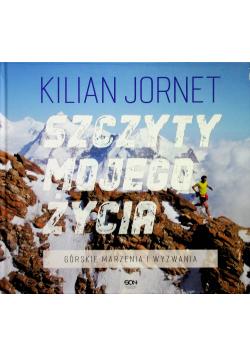 Szczyty mojego życia Górskie marzenia i wyzwania