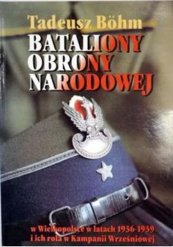 Bataliony Obrony Narodowej w Wielkopolsce w latach 1936 - 1939