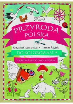 Przyroda polska do kolorowania - z kredkami...