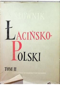 Słownik Łacińsko Polski  Tom II