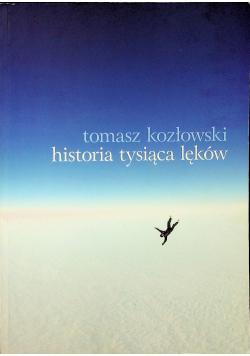 Historia tysiąca lęków + autograf Kozłowskiego