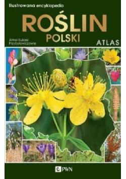 Ilustrowana encyklopedia roślin Polski Atlas