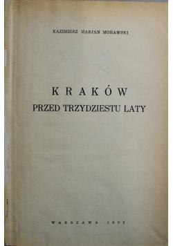 Kraków przed trzydziestu laty 1932r