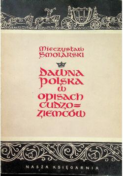 Dawna Polska w opisach Cudzoziemców