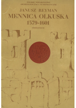 Mennica olkuska 1579 - 1601