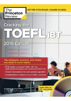 Cracking the TOEFL iBT with Audio CD 2018 Edition