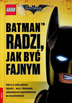 LEGO The Batman Movie Batman radzi jak być fajnym