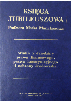 Księga Jubileuszowa Profesora Marka Mazurkiewicza