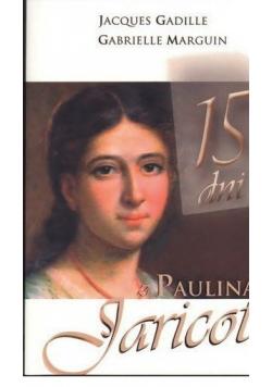 15 dni z Pauliną Jaricot