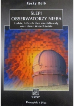 Ślepi obserwatorzy nieba