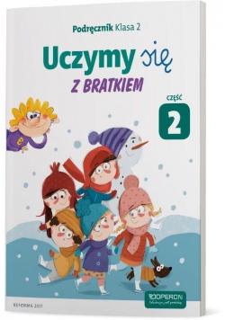 Uczymy się z Bratkiem 2 Podręcznik cz.2 OPERON