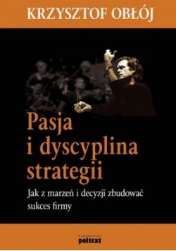 Pasja i dyscyplina strategii