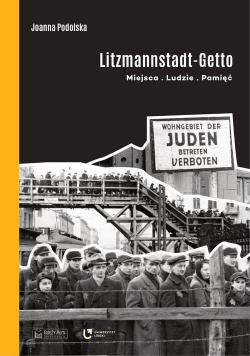 Litzmannstadt Getto