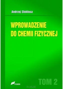 Wprowadzenie do chemii fizycznej T.2
