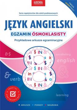 Język angielski. Egzamin ósmoklasisty w.2021